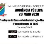 Audiência Pública de Apresentação do relatório financeiro do Primeiro Quadrimestre do ano 2020